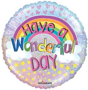 Have A Wonderful Day Foil Balloons